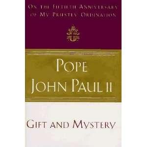 Gift and Mystery [Hardcover] Pope John Paul II Books