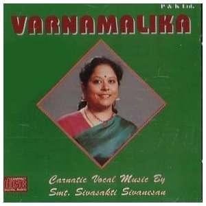 Varnamalika  Carnatic Vocal Music: Smt. Sivasakti