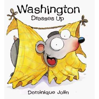 Washington Dresses Up (Tickle Series) (9781894363129