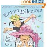 Emma Dilemma: Big Sister Poems by Kristine OConnell George and Nancy