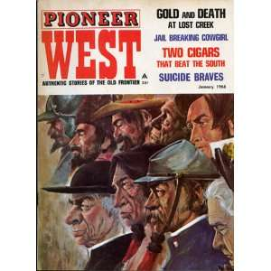 Pioneer West Authentic Stories of the Old Frontier May