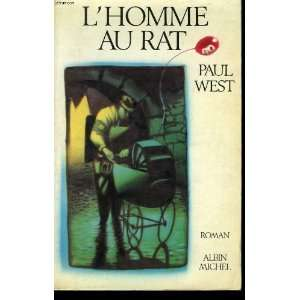 Lhomme Au Rat (9782226030870): Paul West, P. Alien: Books