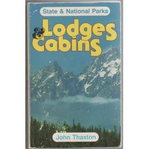 Lodges, cabins, resorts State & national parks, 1984 85 (The Compleat