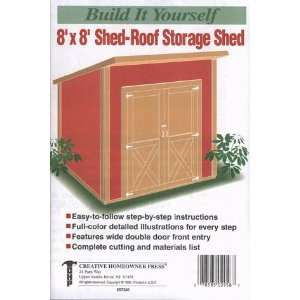 Build It Yourself 8 x 8 Shed Roof Storage Shed