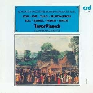 Century English Harpsichord and Virginals Music Trevor Pinnock Music