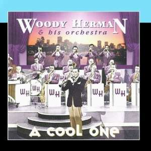 A Cool One Woody Herman & His Orchestra Music