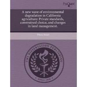 A new wave of environmental degradation in California