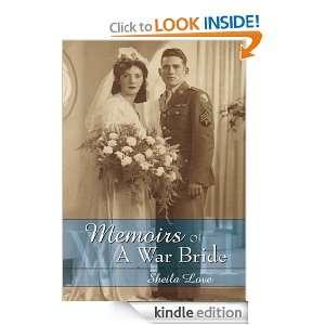 Memoirs Of A War BrideWorld War II Sheila Love  Kindle
