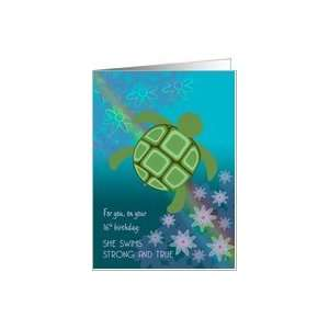 Birthday 16 for Girl Sea Turtle Swimming with Flowers and