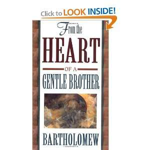 From the Heart of a Gentle Brother and over one million other books