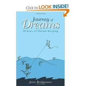 Journey of Dreams 40 Years of Dream Keeping [Paperback