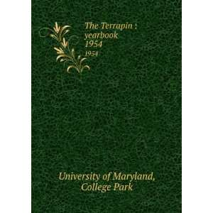 Terrapin  yearbook. 1954 College Park University of Maryland Books