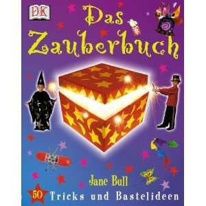 Das Zauberbuch. 50 Tricks und Bastelideen. (9783831002757