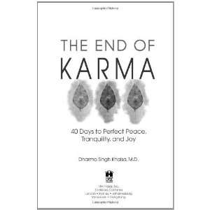 The End of Karma [Hardcover]: Dharma Singh Khalsa: Books