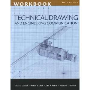 Workbook for Goetsch/Chalk/Rickman/Nelsons Technical Drawing
