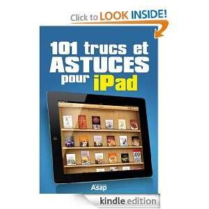 101 trucs et astuces pour iPad (French Edition) Céline Willefrand