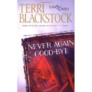 Never Again Good Bye (Second Chances Series #1) [Paperback