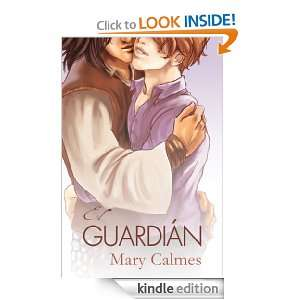 El Guardián Spanish Translation (Spanish Edition): Mary Calmes, Jorge