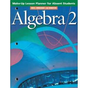 Holt Algebra 2 Make Up Lesson Planner for Absent Students