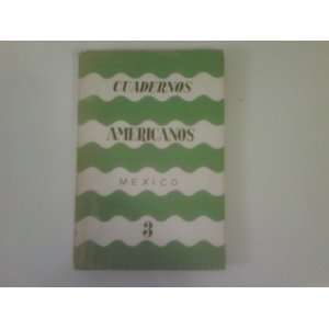 Cuadernos Americanos Mexico 3 (La Revista del Nuevo Mundo