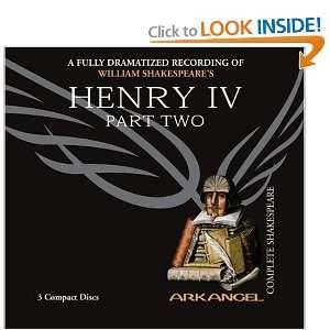 Henry IV , Part Two (Arkangel Complete Shakespeare