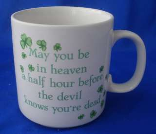 coffee mug cup Irish blessing May you be in heaven befo