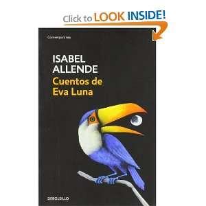of Eva Luna (Spanish Edition) (9788497592529) Isabel Allende Books