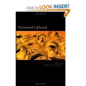 Emotional Upheaval (9781475230567): Jessica Lynn Lovelace: Books