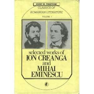 Mihai Eminescu (9780880332248) Ion Creanga, Mihai Eminescu, Ana