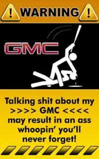 GMC Truck Car Art Funny Decal Sticker Warning Sign   1